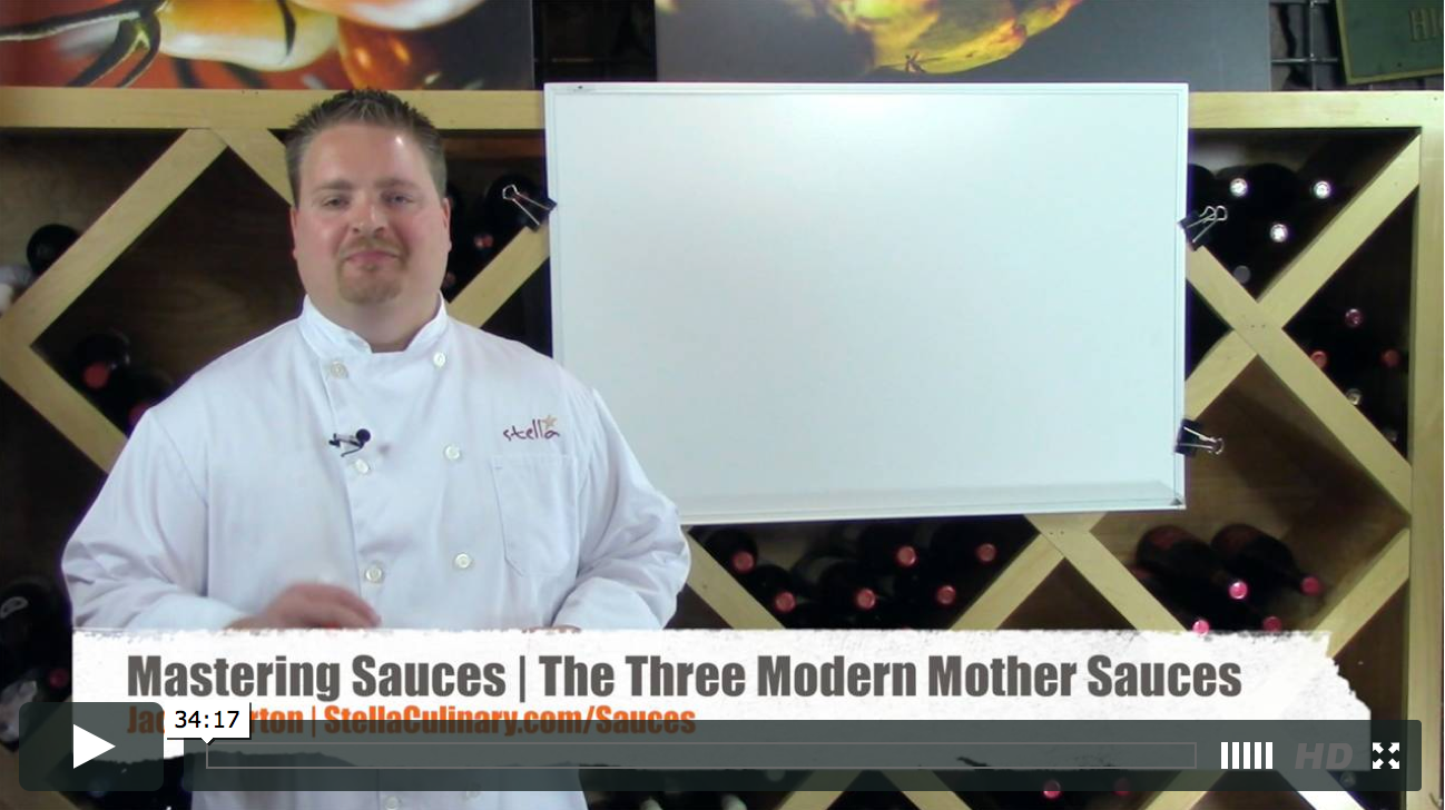 The Three Modern Mother Sauces - A Technical Approach To Sauce Making