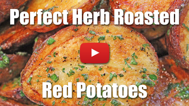 Perfect Herb Roasted Red Potatoes - Video