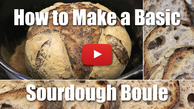 How to Make a Basic Sourdough Boule - Video