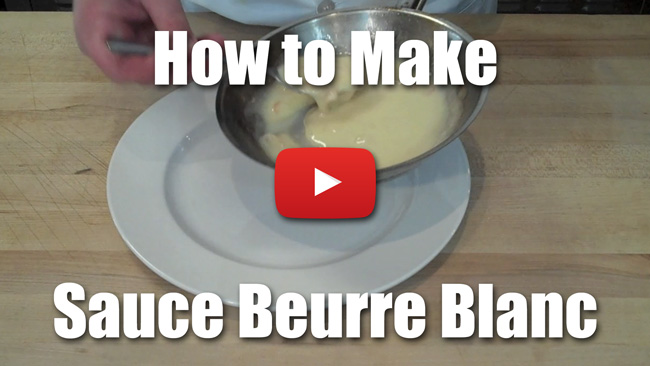 How to Make Sauce Beurre Blanc - Video
