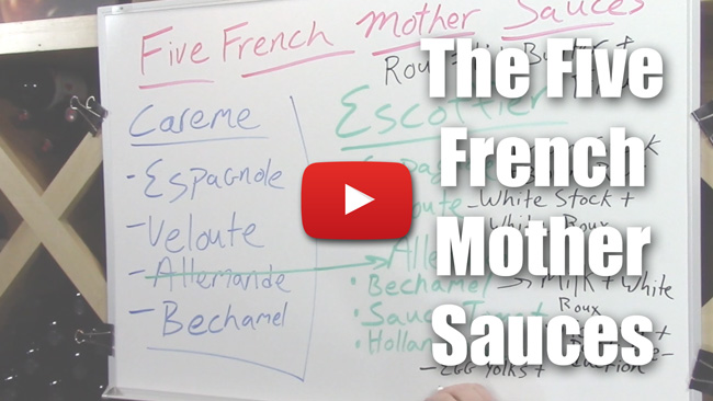 The Five French Mother Sauces - Video Lecture