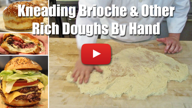 Kneading Brioche Dough By Hand - How to Video