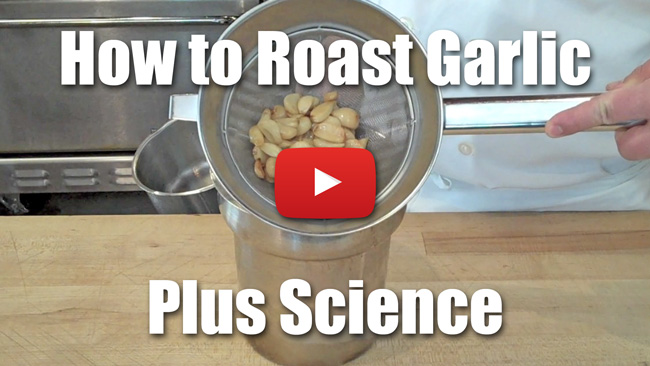 How to Roast Garlic Plus the Underlying Science - Video