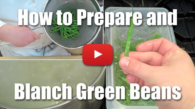 How to Clean and Blanch French Green Beans - Video