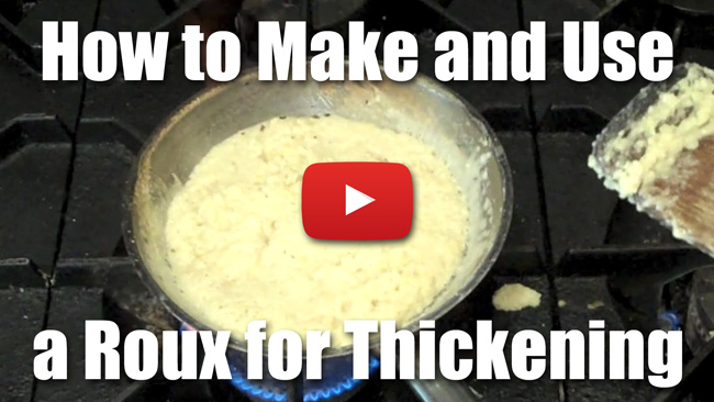 How to Make and Use a Roux for thickening sauces and soups