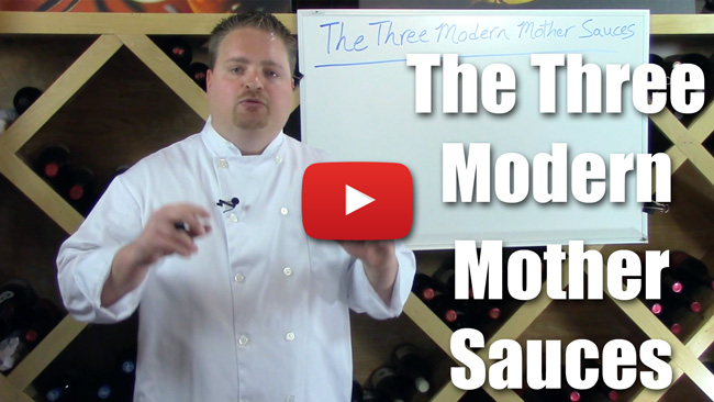 The Three Modern Mother Sauces - Video Lecture