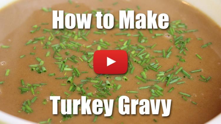 How to Make Turkey Gravy - Video Recipe