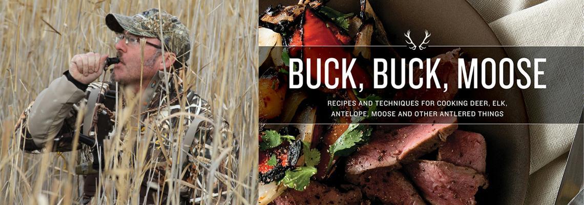 Hank Shaw - Buck, Buck, Moose, Hones-Food.net, Hunter, Angler, Gardener, Cook