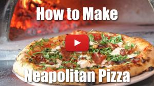 How to Make Neapolitan Pizza in a Wood Fire Oven
