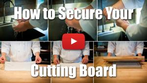 How to Secure Your Cutting Board - Culinary Knife Skills