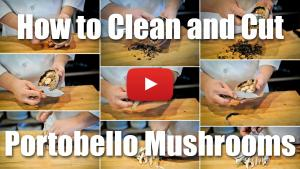 How to Clean and Cut Portobello Mushrooms - Video Technique