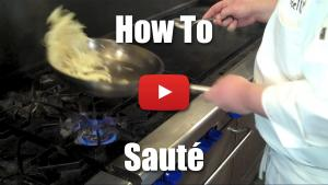 How to Saute Like a Professional Chef - Video Demonstration