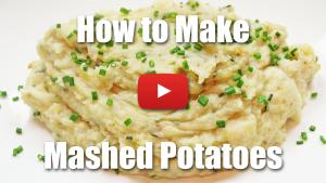 How to Make Mashed Potatoes - Video Recipe