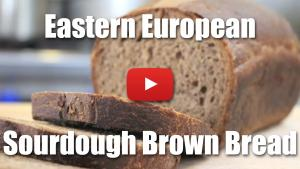 Eastern European Style Sourdough Brown Bread - Video Recipe