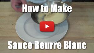 How to Make Sauce Beurre Blanc - Video Index